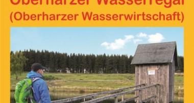 Oberharzer Wasserregal (Oberharzer Wasserwirtschaft) von Nicole Wunram – Immer am Wasser entlang